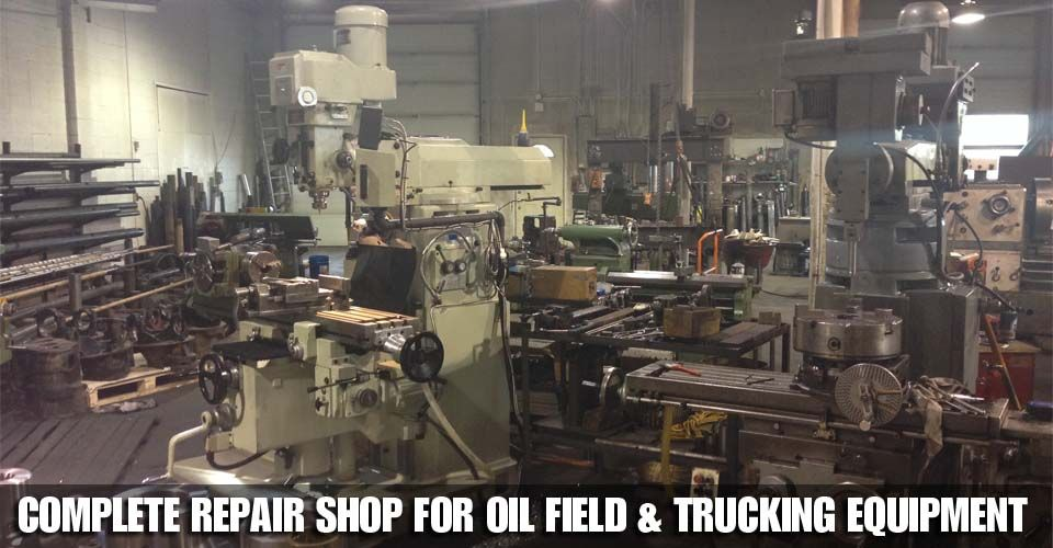 Complete Repair Shop for Oil Field & Trucking Equipment -- workroom